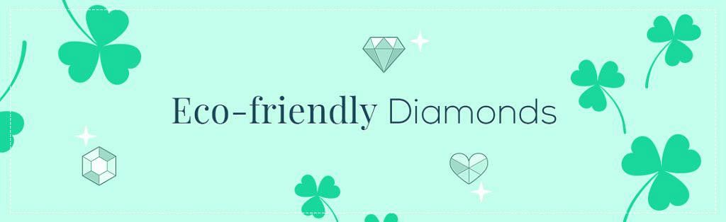 eco-friendly Diamonds